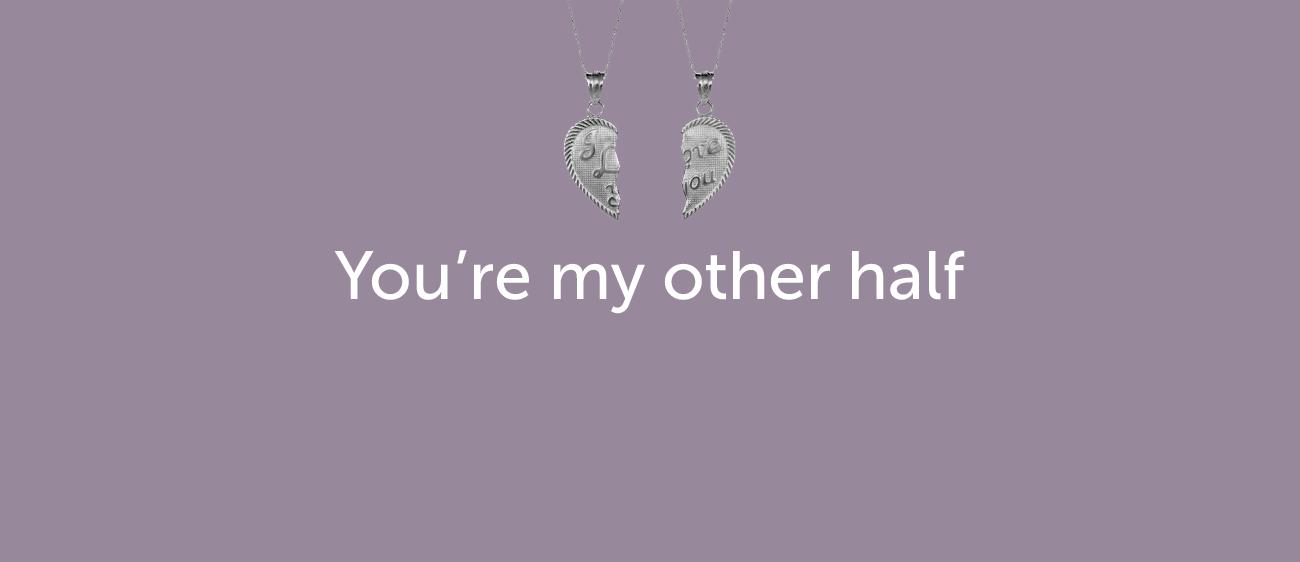 Как признаться в любви на английском — You're my other half