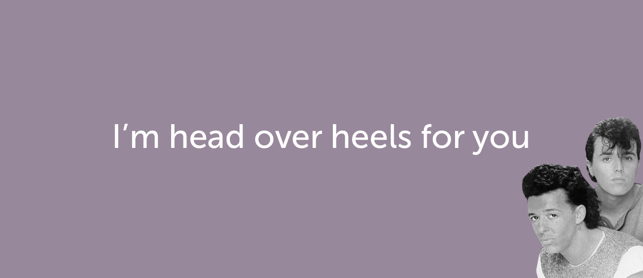 Как признаться в любви на английском — I'm head over heels for you