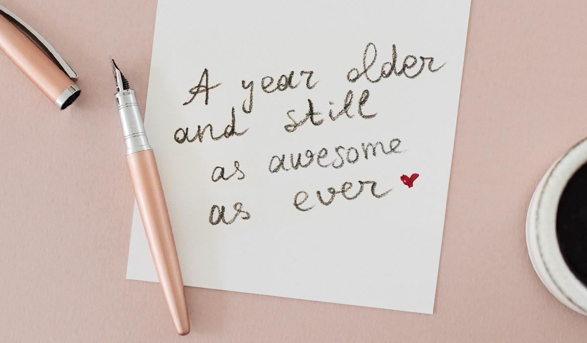 Как поздравить с днем рождения на английском. A year older and still awesome as ever