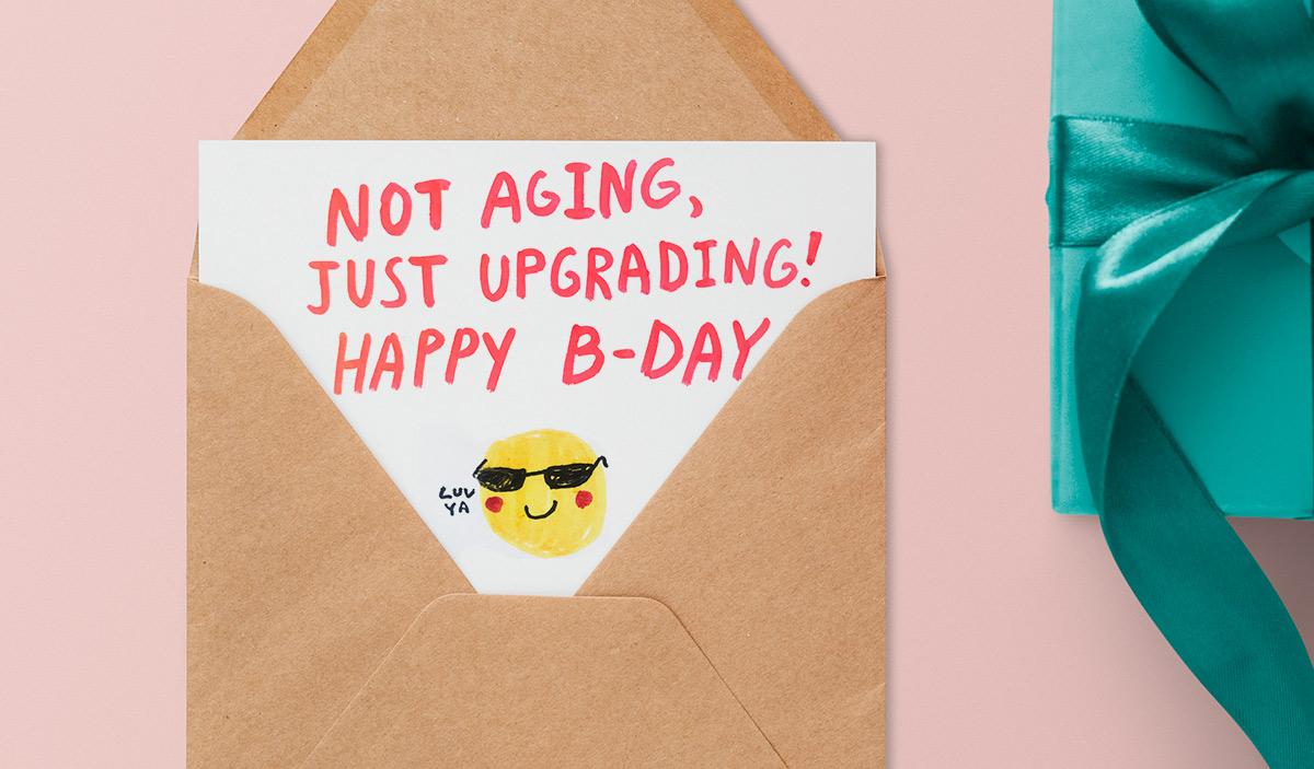 Поздравление на английском языке. Not aging, just upgrading