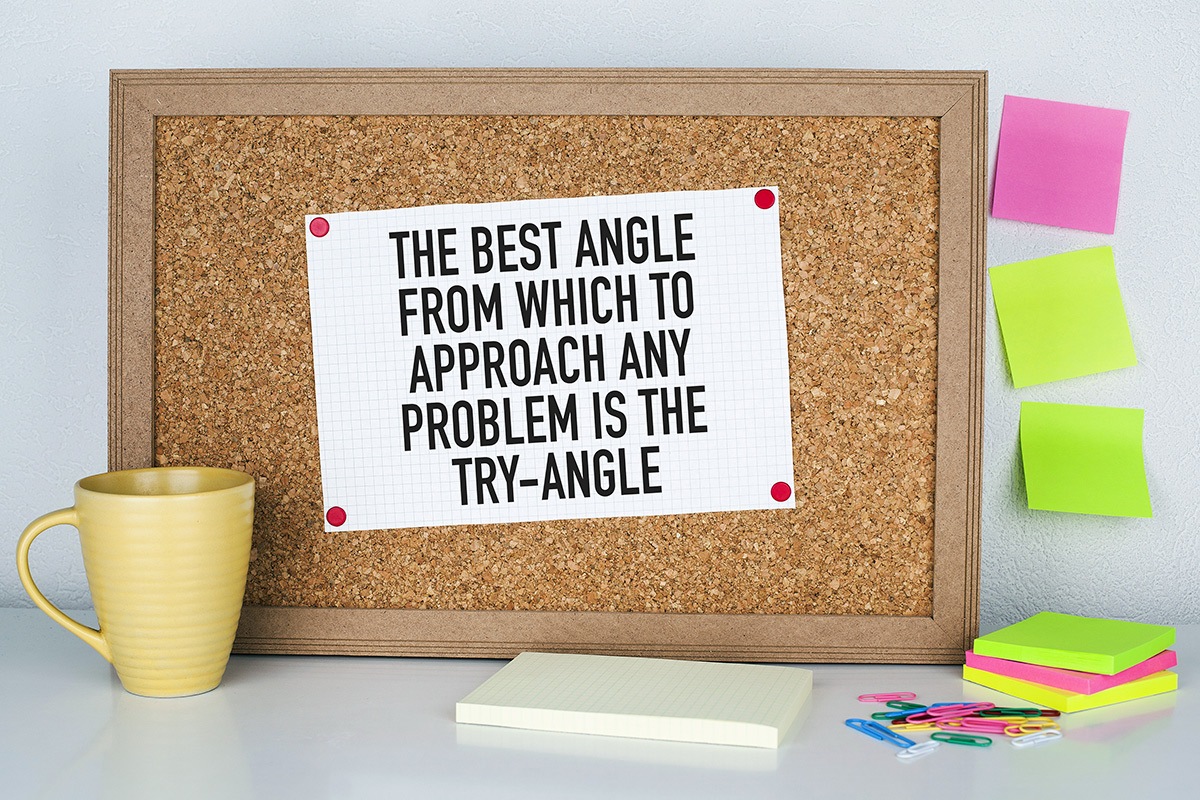 Английские фразы. The best angle from which to approach any problem is the try-angl